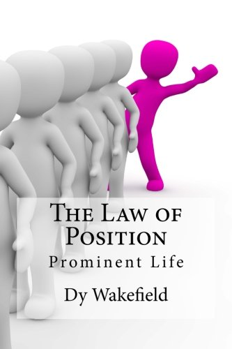 the-law-of-position-prominent-life
