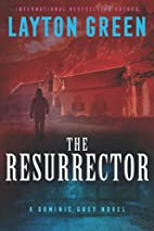 The Resurrector (The Dominic Grey Series) by…