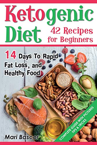 ketogenic-diet-42-recipes-for-beginners-14-days-to-rapid-fat-loss-and-healthy-food-black-white-edition