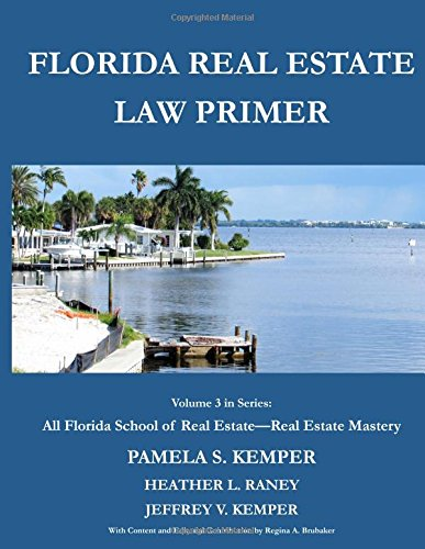 florida-real-estate-law-primer-azure-tide-all-florida-school-of-real-estate-real-estate-mastery-volume-3