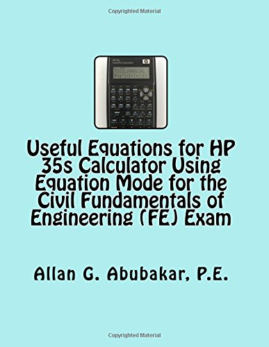 useful-equations-for-hp-35s-calculator-using-equation-mode-for-the-civil-fundamentals-of-engineering-fe-exam