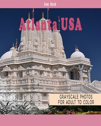 beautiful-cities-a-grayscale-adult-coloring-book-of-cities-atlanta-usa-coloring-books-for-grown-ups