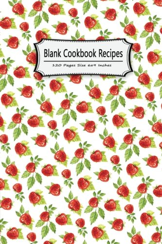 blank-cookbook-recipes-120-pages-size-6x9-inches-record-cooking-not-journal-notes-personal-recipes-foodies-chefs-family-home-school-blank-cookbook-to-write-in-not-volume-6