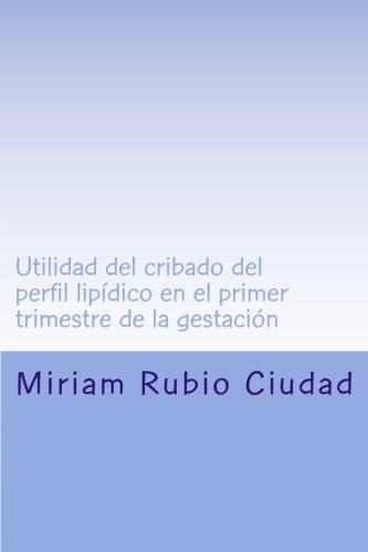 utilidad-del-cribado-del-perfil-lipidico-en-el-primer-trimestre-de-la-gestacion-spanish-edition