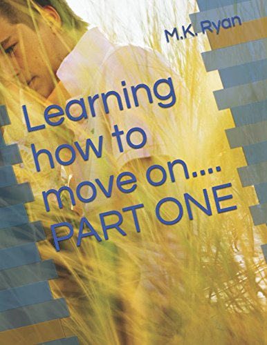 learning-how-to-move-on-part-one-learning-to-move-on