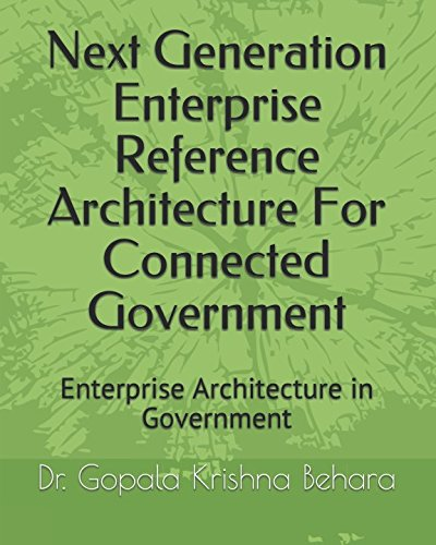 next-generation-enterprise-reference-architecture-for-connected-government-enterprise-architecture-in-government-01st-series