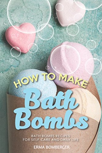 how-to-make-bath-bombs-bath-bombs-recipes-for-self-care-and-daily-life