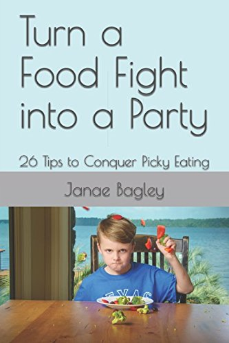 turn-a-food-fight-into-a-party-26-tips-to-conquer-picky-eating
