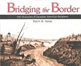 Stamp, Robert: Bridging the Border