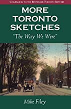 More Toronto Sketches: The Way We Were by…