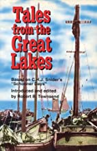 Tales from the Great Lakes : based on C.H.J.…