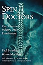 Spin Doctors: The Chiropractic Industry…