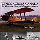 Wings across Canada : an illustrated history…