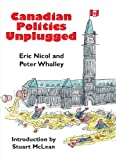 Whalley, Peter: Canadian Politics Unplugged