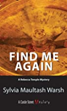 Find Me Again by Sylvia Maultash Warsh