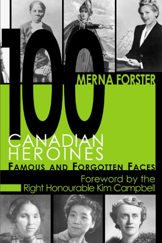 100-canadian-heroines-famous-and-forgotten-faces