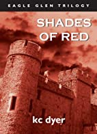 Shades of Red by kc dyer