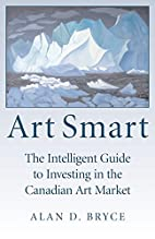 Art Smart: The Intelligent Guide to…