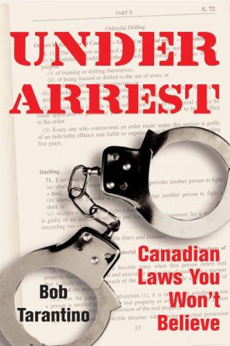 under-arrest-canadian-laws-you-wont-believe