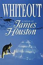 Whiteout by James Houston