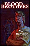 Halvorson, Marilyn: Blood Brothers