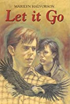 Let It Go by Marilyn Halvorson