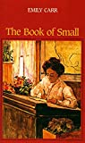 Carr, Emily: Book Of Small