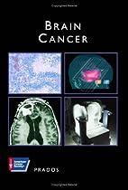 Brain Cancer (American Cancer Society Atlas…