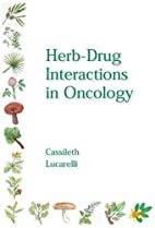 Herb-Drug Interactions in Oncology by Barrie…