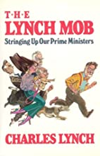 The Lynch Mob: Stringing Up Our Prime…