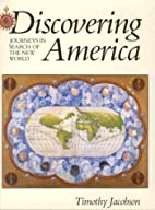 Discovering America: Journeys in Search of…