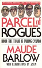 Parcel of Rogues: How Free Trade Is Failing…
