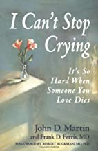 I Can't Stop Crying: It's So Hard When…