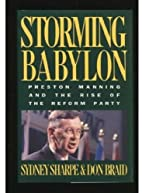 Storming Babylon by Don Braid