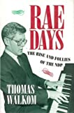Walkom, Thomas L.: Rae Days