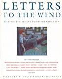 Celia Barker Lottridge: Letters to the wind: Classic stories and poems for children