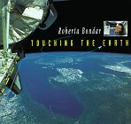 Bondar, Roberta: Touching the Earth