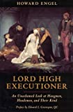 Engel, Howard: Lord High Executioner