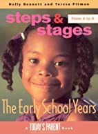 The Early School Years, 6 to 8 : Steps and…