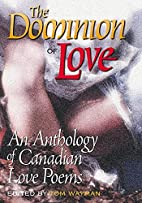 The Dominion of Love: An Anthology of…