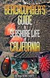 Sept, J. Duane: The Beachcomber&#39;s Guide to Seashore Life of California