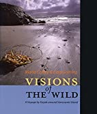 Visions of the Wild: A Voyage by Kayak…