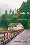 Taylor, Jeanette: Tidal Passages: A History of the Discovery Islands