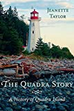 Taylor, Jeanette: The Quadra Story: A History of Quadra Island