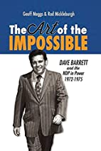 The Art of the Impossible: Dave Barrett and…