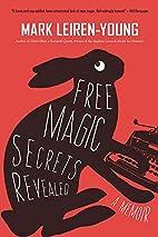 Free Magic Secrets Revealed by Mark…