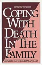 Coping with death in the family by Gerald…