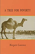 A Tree for Poverty by Margaret Laurence