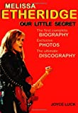 Luck, Joyce: Melissa Etheridge: Our Little Secret