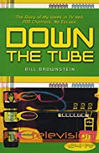 Down The Tube: The Diary of My Week in TV…